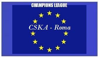 img generale Champions CSKA - ROMA