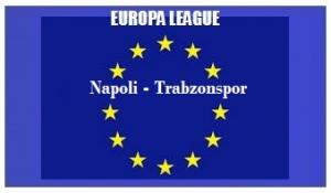 img generale Europa L Napoli - Trabzonspor