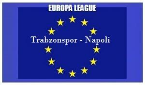 img generale Europa L Trabzonspor - Napoli