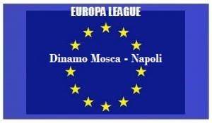 img generale Europa L Dinamo Mosca - Napoli