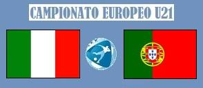 Europeo U21 Italia - Portogallo