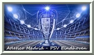img Atletico Madrid - PSV Eindhoven