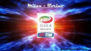 img serie A 16_17 Milan - Torino